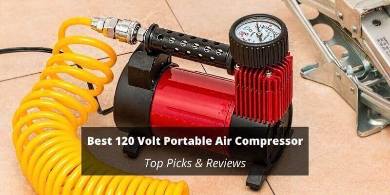 Best 120 Volt Portable Air Compressor
