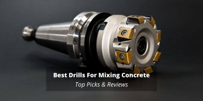 Best Drills For Mixing Concrete