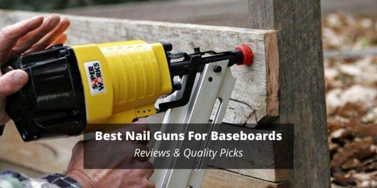 Nail Guns For Baseboards