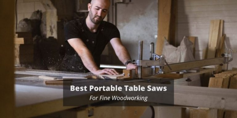 best portable table saw for fine wood working