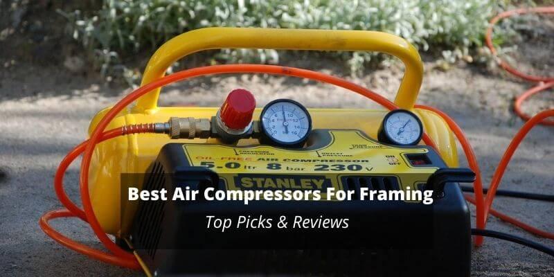 best air compressor for framing crew