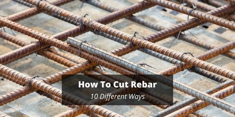 How To Cut Rebar