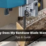 why does my bandsaw blade wander